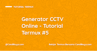 Generator CCTV Online - Tutorial Termux