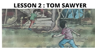 Lesson 2 | Tom Sawyer questions and answers | Class 6 English | SCERT | Assam