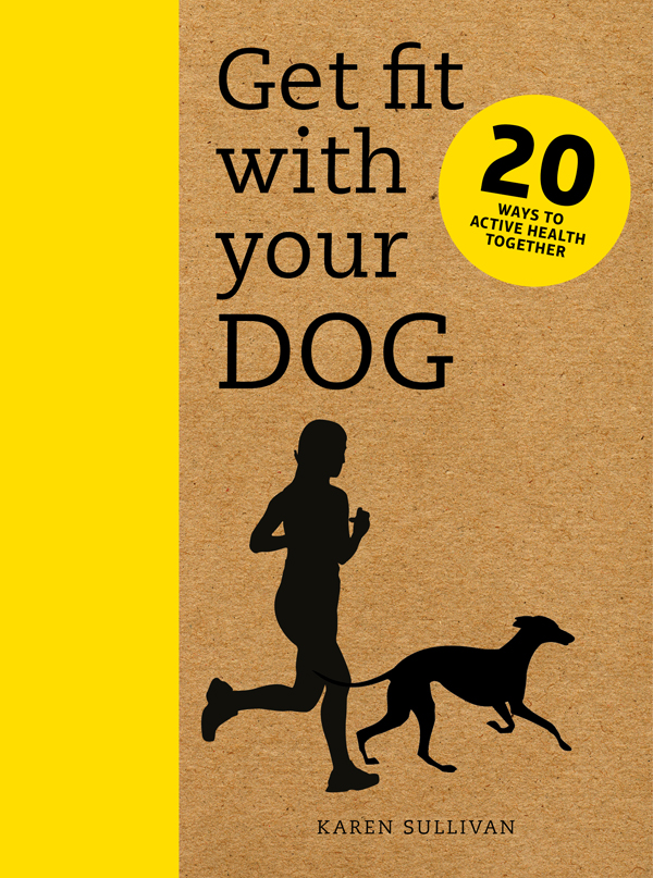 Dog lovers book club february 2017 australian dog lover get fit with your dog is a blueprint for better health for both you and your dog malvernweather Gallery