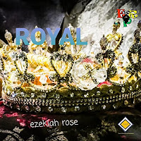Ezekiah Rose - Royal