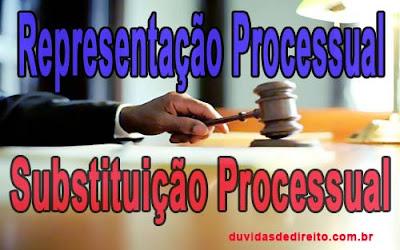 Substituição processual e representação processual: qual a diferença?