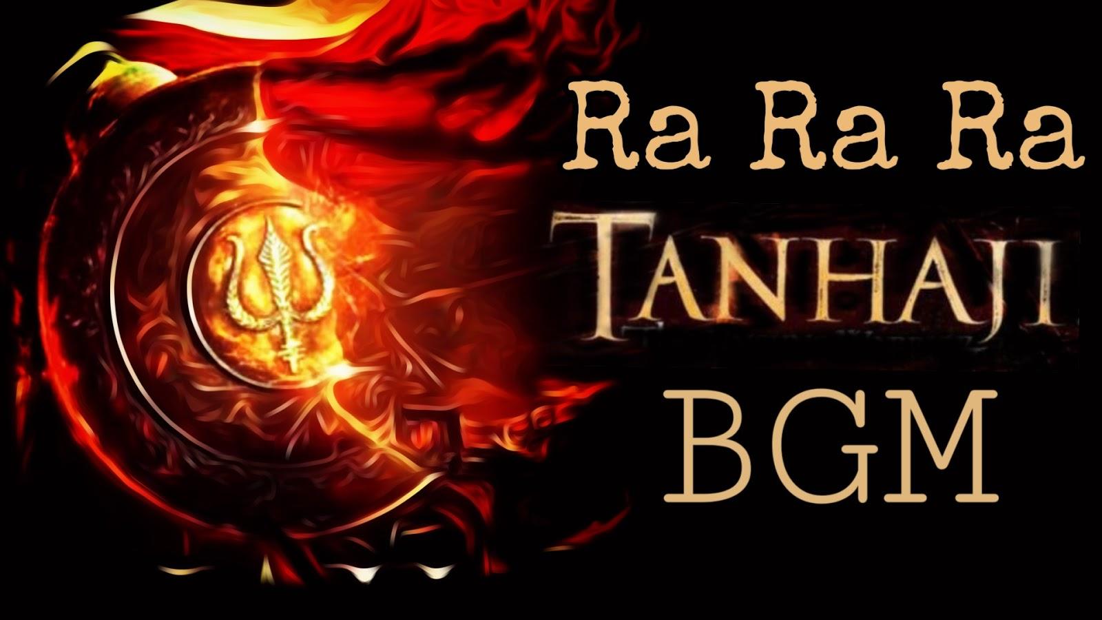 Tanaji BGM Ringtone | Ra Ra Ra BGM Ringtone| mp3 Download