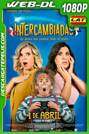 Intercambiadas (2019) 1080p WEB-DL Latino