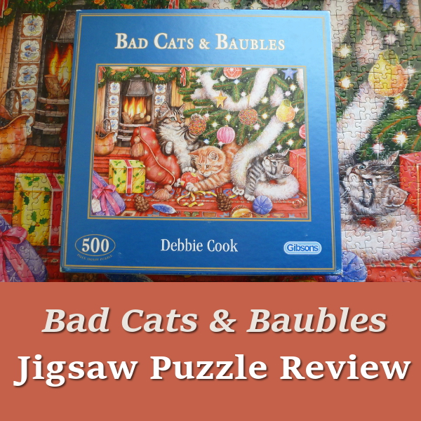 Bad Cats and Baubles Jigsaw Puzzle Review Christmas Kittens by Debbie Cook Cat Tree Festive Xmas Puzzles