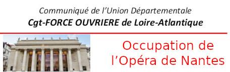OCCUPATION DE L'OPÉRA DE NANTES - THÉÂTRE GRASLIN