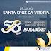 Na comemoração dos 58 anos de Santa Cruz da Vitória a Prefeitura mantém-se focada no combate à pandemia