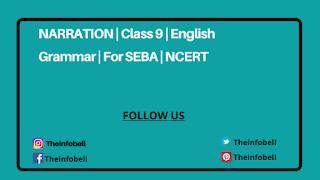 Narration  Exercise | Class 9 | English Grammar | For SEBA | NCERT