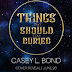 Cover Reveal - Things That Should Stay Buried by Casey L. Bond