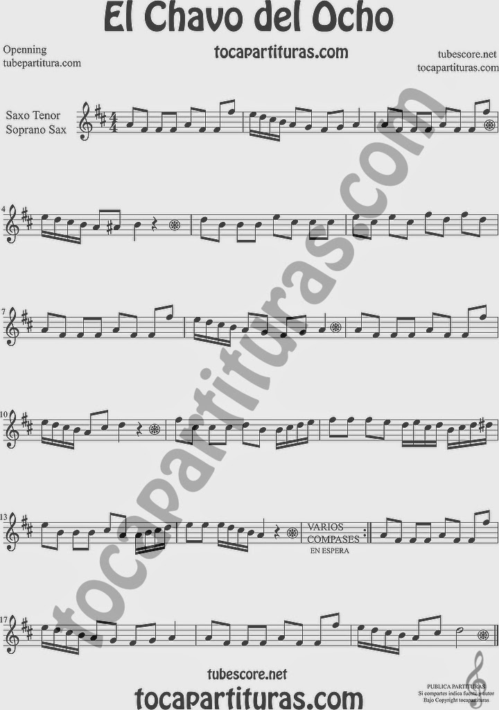 El Chavo del Ocho  Partitura de Saxofón Soprano y Saxo Tenor Sheet Music for Soprano Sax and Tenor Saxophone Music Scores