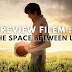 Review Filem : The Space Between Us (2017)