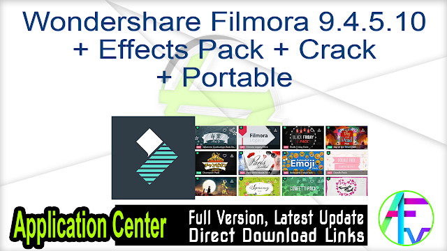Wondershare Filmora 9.4.5.10 + Effects Pack + Crack + Portable