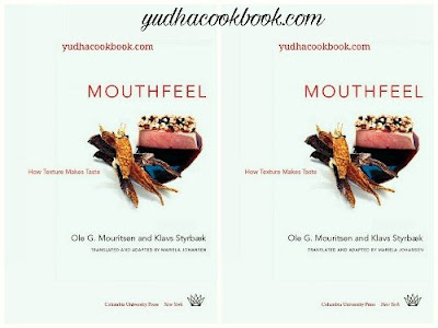 Download ebook MOUTHFEEL : How Texture Makes Taste
