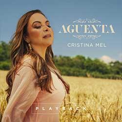 Aguenta (Playback) - Cristina Mel