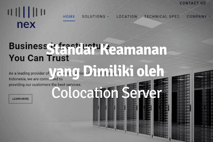 Standar Keamanan yang Dimiliki Colocation Server