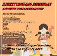 Lowongan Kerja Asisten Rumah Tangga Bandung Terbaru 2021