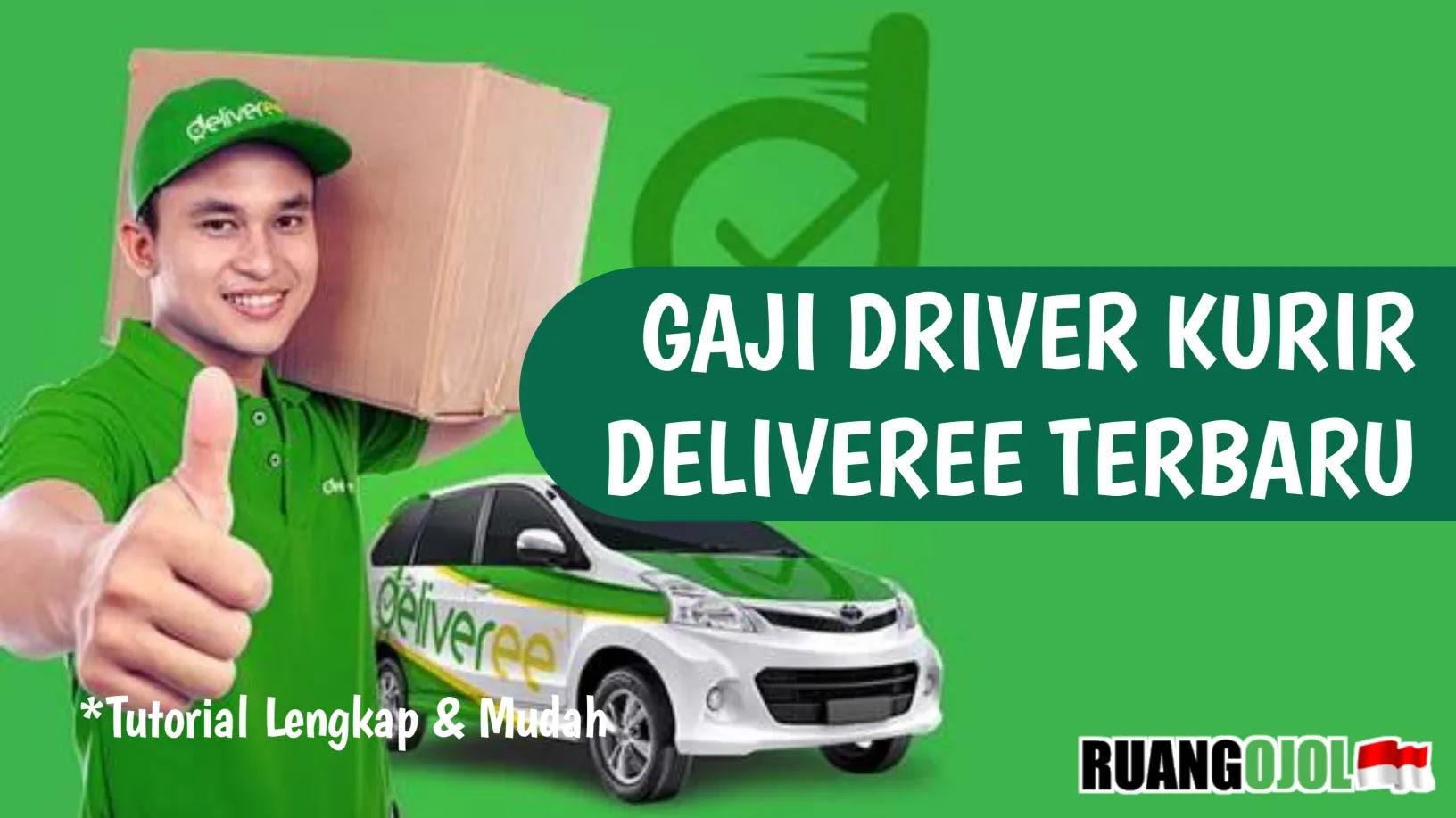 Gaji Kurir Deliveree    Syarat dan Ketentuannya!