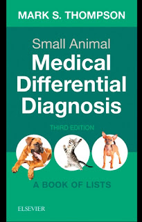 Small Animal Medical Differential Diagnosis A Book of Lists 3rd Edition