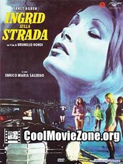 Ingrid sulla strada (1973)