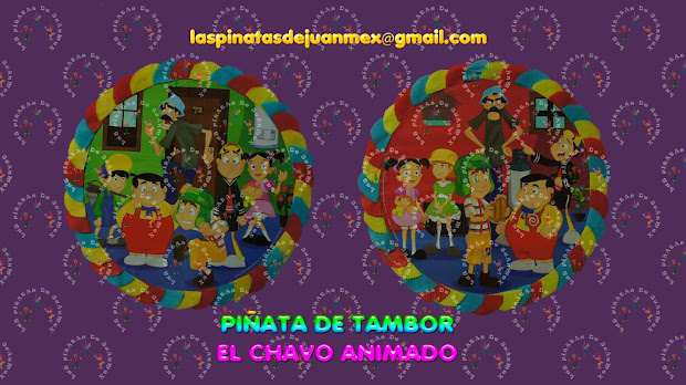Las Piatas De Juanmex Tambor El Chavo Animado