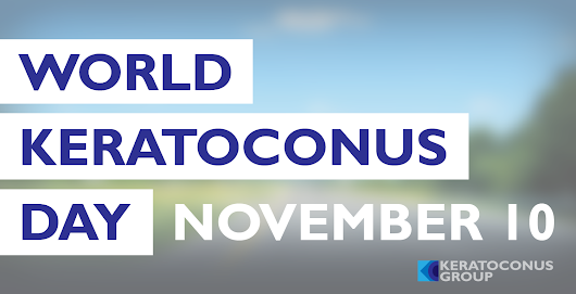November 10: World Keratoconus Day | Keratoconus Group