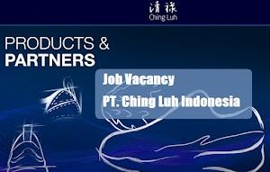 Lowongan Kerja PT Ching Luh Indonesia Export Staff September 2021