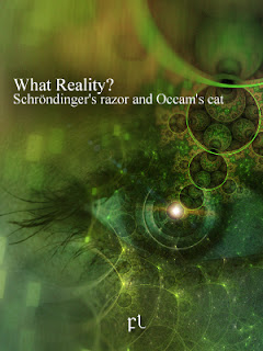 What Reality? Schröndinger's razor and Occam's cat Cover
