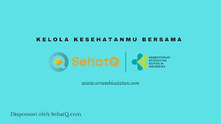 Kelola Kesehatanmu Bersama SehatQ.com - serambicatatan.com