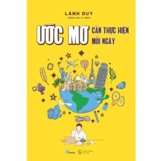 Ước Mơ Cần Thực Hiện Mỗi Ngày ebook PDF EPUB AWZ3 PRC MOBI