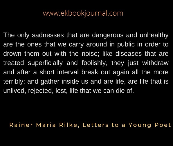 Quote of the day | Rainer Maria Rilke | Sadness quotes
