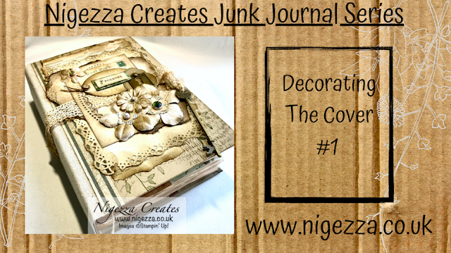 Nigezza Creates My First Junk Journal:Decorating The Cover