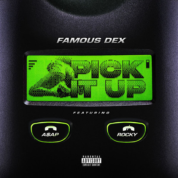 Famous Dex - Pick It Up (feat. A$AP Rocky) - Single Cover