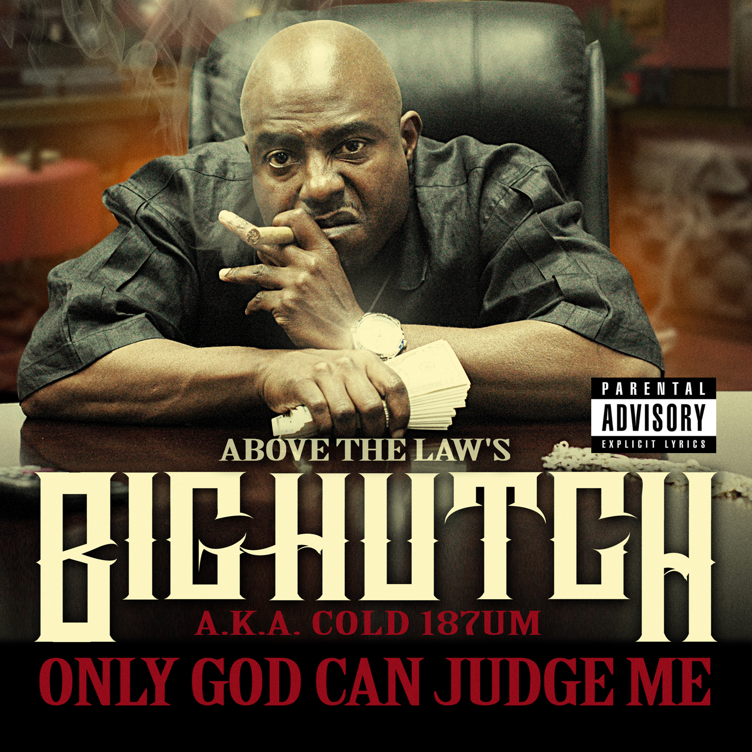 big hutch only god can judge me download
