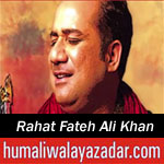http://www.nohaypk.com/2016/06/rahat-fateh-ali-khan-qasida-2016.html