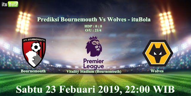 Prediksi Bournemouth Vs Wolves - ituBola