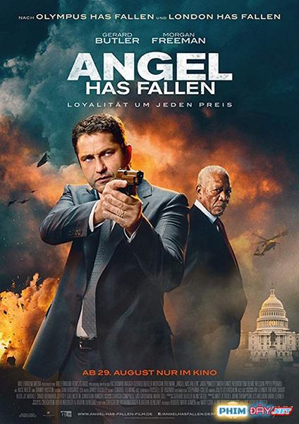 NHÀ TRẮNG THẤT THỦ: KẺ PHẢN BỘI - Angel Has Fallen (2019)