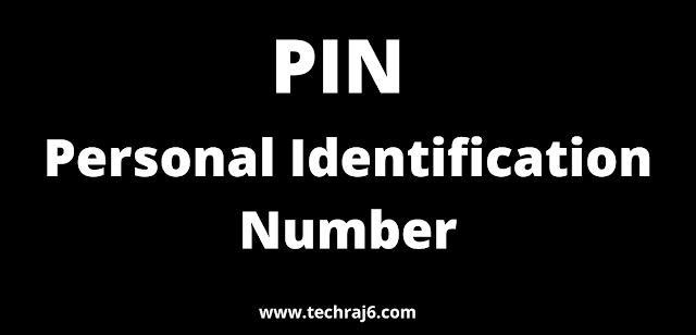 PIN full form, What is the full form of PIN