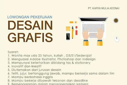 Info Lowongan Kerja Desain Grafis PT.Karya Mulia Jakarta