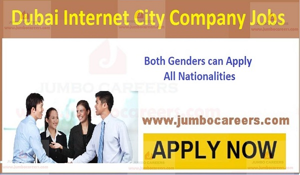 New vacancies in Dubai, UAE job vacancies, dubai internet city jobs