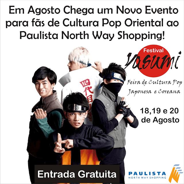 Em Agosto O Paulista North Way Shopping Recebe o Festival Yasumi de Cultura Japonesa e Coreana, Evento é Sucesso na Bahia e Pernambuco é o Próximo estado!