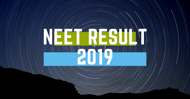 NEET Result 2019 - NTA is Going to Release NEET Result by June 5, 2019 on ntaneet.nic.in