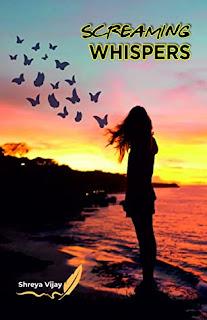 Review: Screaming Whispers by Shreya Vijay