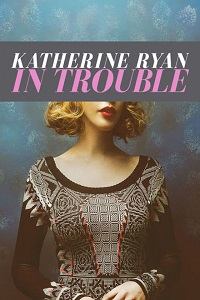 Watch Katherine Ryan in Trouble Online Free in HD
