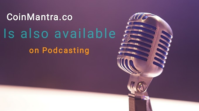 CoinMantra on Podcasting