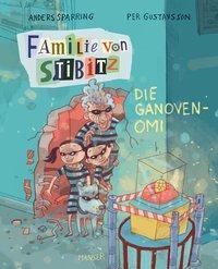 Familie von Stibitz - die Ganoven-Omi ; Per Gustavsson ; Anders Sparring ; Hanser Literaturverlage