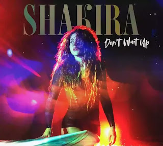 SHAKIRA - DON'T WAIT UP Lyrics