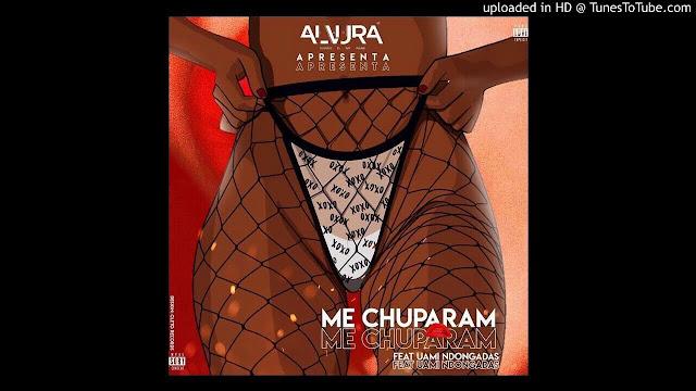Alvura – Me Chuparam feat. Uami Ndongadas