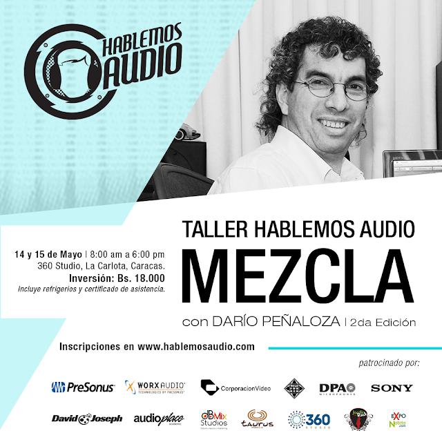2da edición del Taller Hablemos Audio Mezcla con Darío Peñaloza