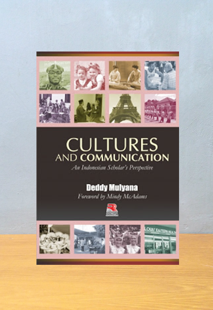 CULTURES AND COMMUNICATION, Deddy Mulyana