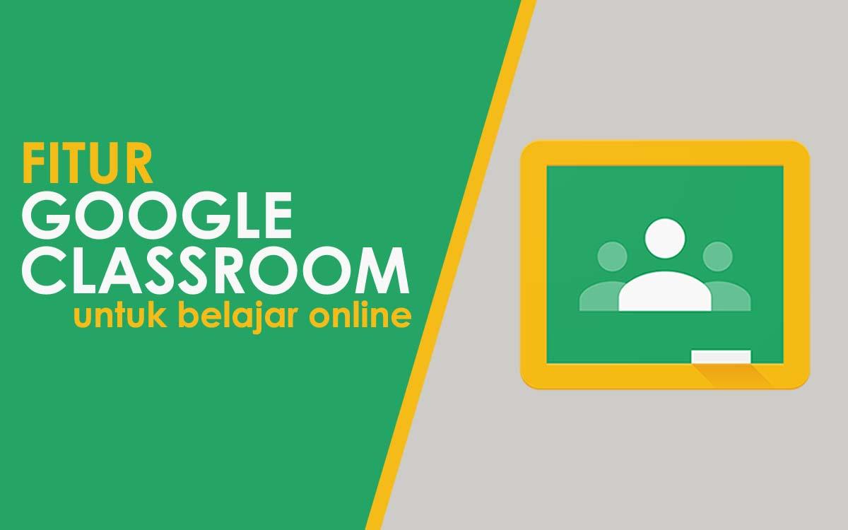 fitur google classroom