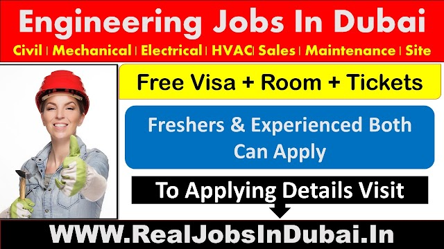 Latest New Engineering Jobs In Dubai - UAE